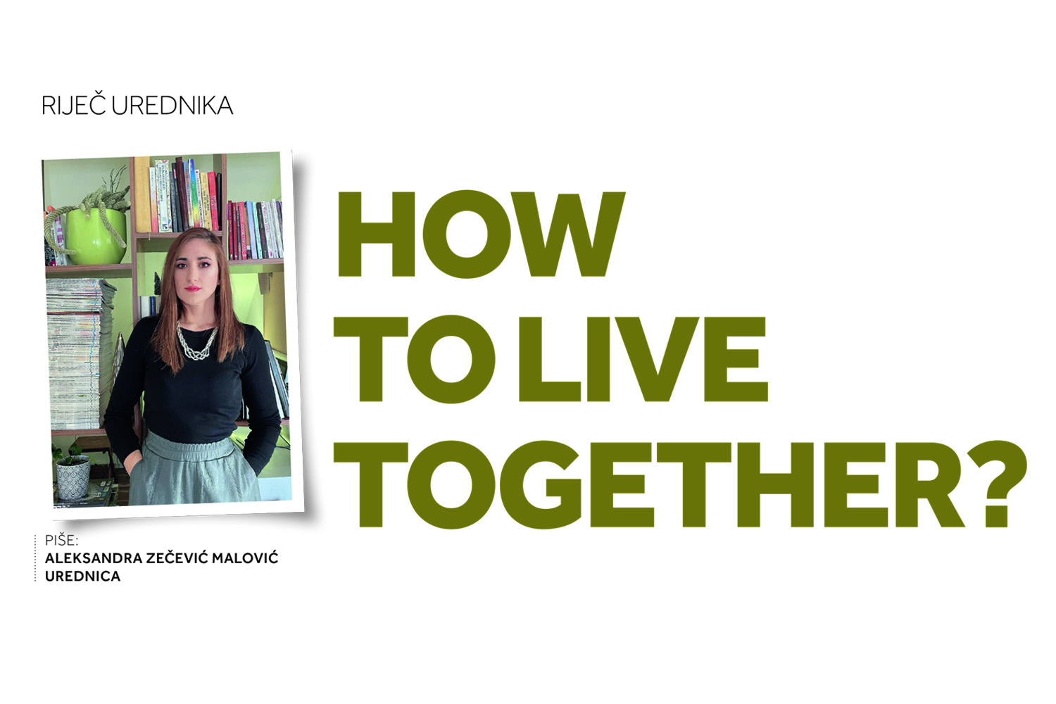 How to  live  together?